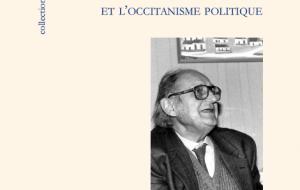 Robert Lafont et l'occitanisme politique, de Gérard Tautil